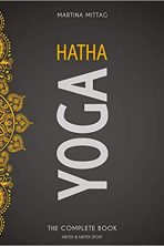 Hatha Yoga: The Complete Book