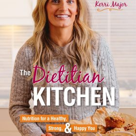 Kerri Major tells you why she wrote 'The Dietitian Kitchen' – RELEASED TODAY!