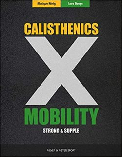 Calisthenics & Mobility: Supple & Strong