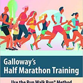A Triathlete's Diary reviews 'Galloway's Half Marathon Training'