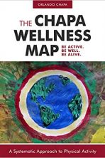 The Chapa Wellness Map: A Systematic Approach to Physical Activity