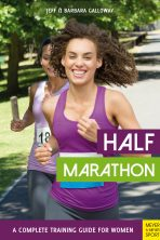 Half Marathon: A Complete Training Guide for Women (2nd edition)