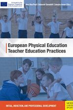 European Physical Education Teacher Education Practices: Initial, Induction, and Professional Development