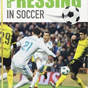 All About Pressing in Soccer comes highly recommended