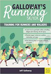 Galloway's 5k/10k Running (4th Edition – coming soon)